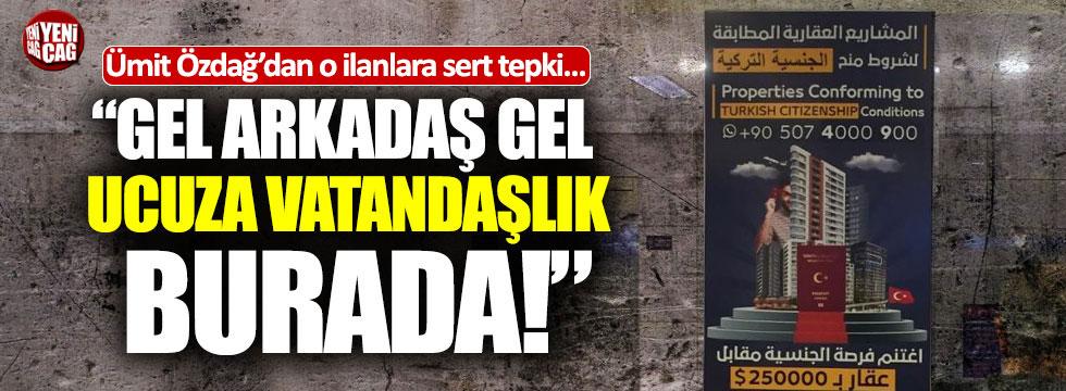 İYİ Partili Özdağ'dan ucuz vatandaşlık tepkisi