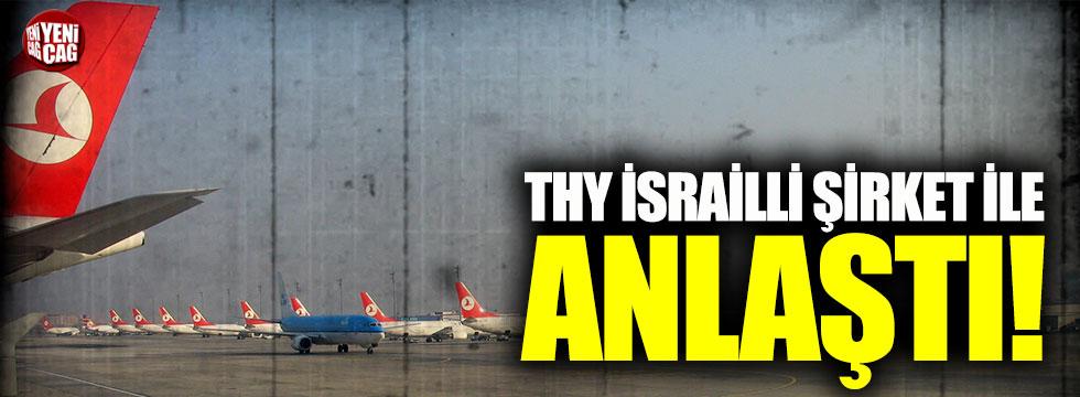 THY, İsrailli şirket ile anlaşma imzaladı