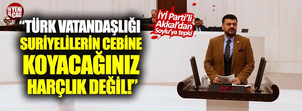 """""""Türk vatandaşlığı Suriyelilerin cebine koyacağınız harçlık değil"""""""