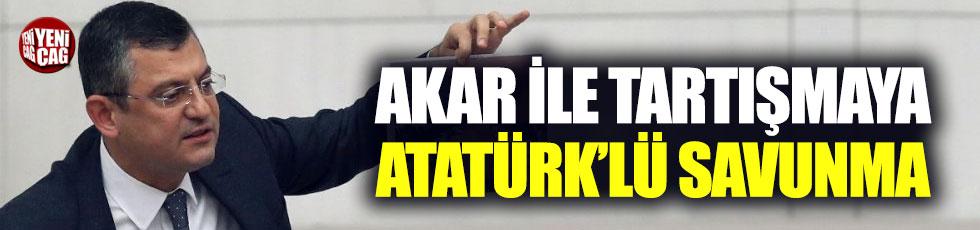 CHP'li Özel'den 'Akar' tartışmasına Atatürk örneği
