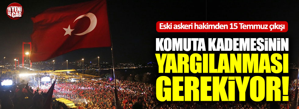 """Ahmet Zeki Üçok: """"Komuta kademesinin yargılanması gerekiyor"""""""