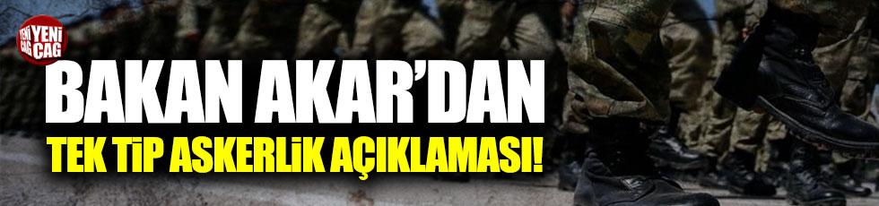 Hulusi Akar'dan 'tek tip askerlik' açıklaması