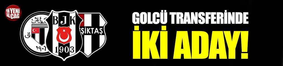 Beşiktaş'ta transfer hedefi belli oldu