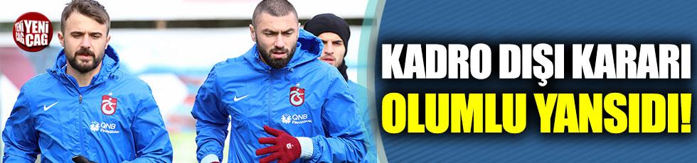Kadro dışı kararı Trabzonspor'a yaradı