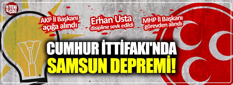 Cumhur İttifakı'da Samsun depremi