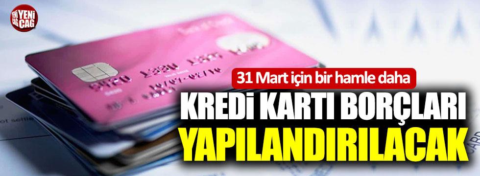 Kredi kartı borçlularına seçim ayarı!