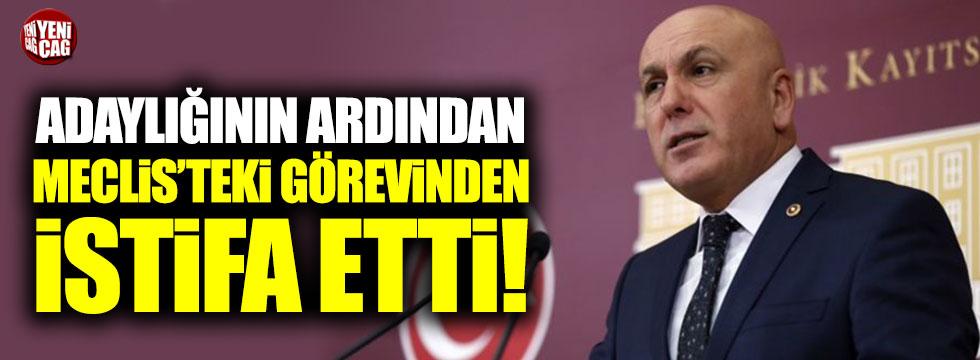 İsmail Ok, adaylığının ardından Meclis'teki görevinden istifa etti!