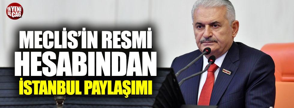 Binali Yıldırım'ın TBMM resmi hesabından İstanbul paylaşımı tepki çekti