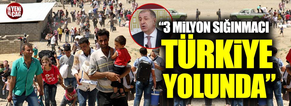 """Ümit Özdağ: """"3 milyon sığınmacı Türkiye yolunda"""""""