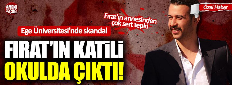 Fırat Çakıroğlu'nun katilleri Ege Üniversitesi'nden atılmamış!
