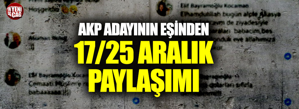 AKP adayının eşinden şok paylaşım