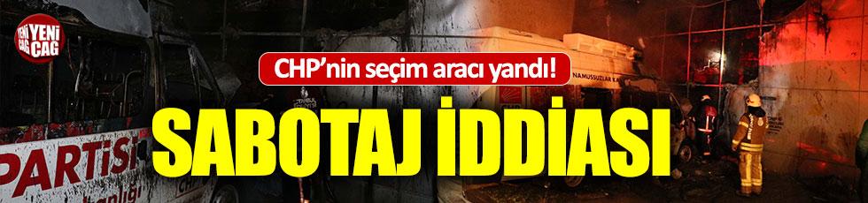 CHP'nin seçim aracı yandı