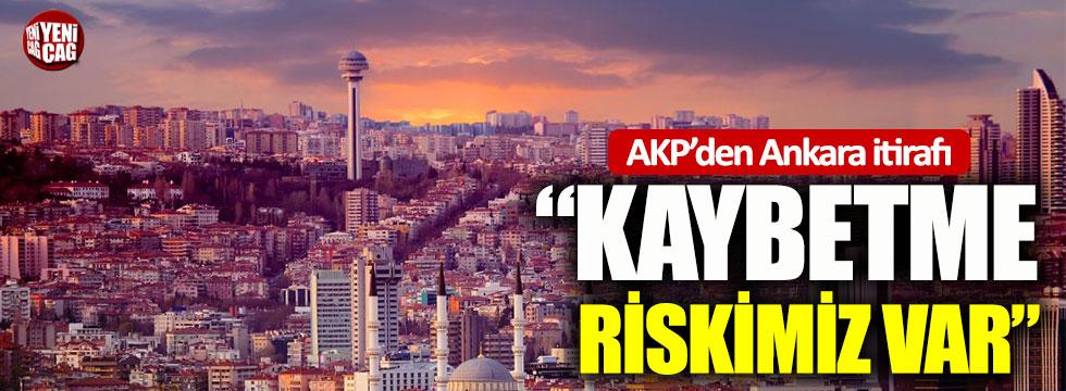 AKP'den Ankara itirafı: Kaybetme riskimiz var