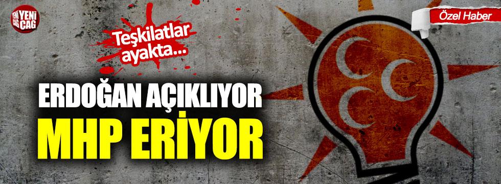 Erdoğan açıklıyor MHP eriyor