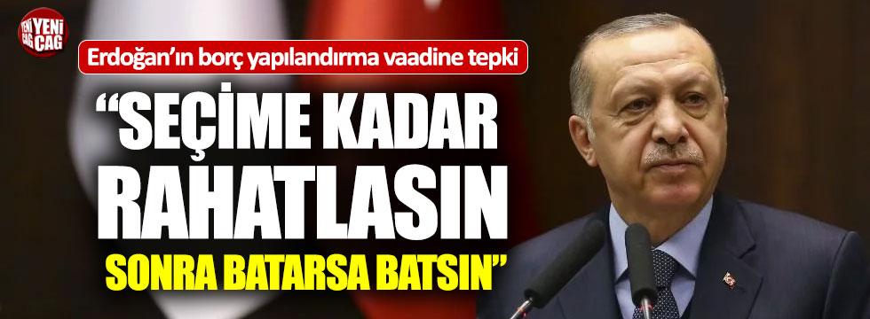 """AKP'nin borç yapılandırma vaadine tepki: """"Sağ cepteki borcu sol cebe aktaralım"""""""