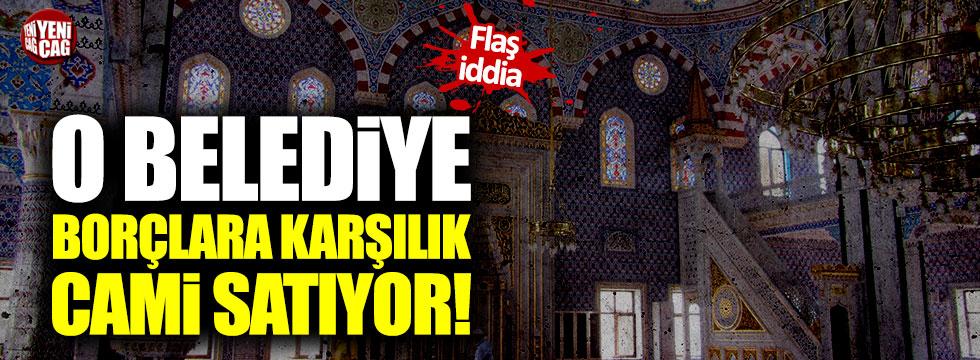Üsküdar Belediyesi borçlarına karşılık cami satıyor iddiası!