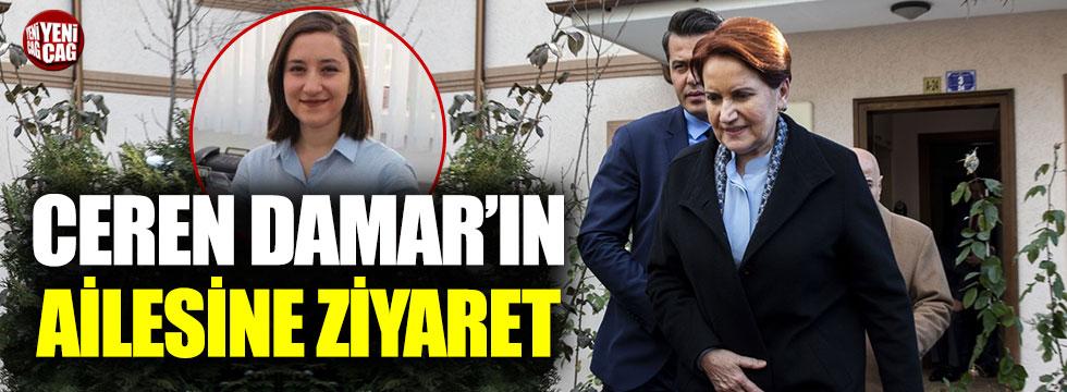 Meral Akşener'den, Ceren Damar'ın ailesine taziye ziyareti