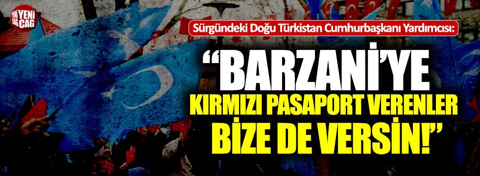 """""""Barzani ve adamlarına kırmızı pasaport verenler bize de versin"""""""