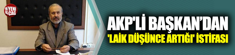AKP'de 'laik düşünce artığı' istifası