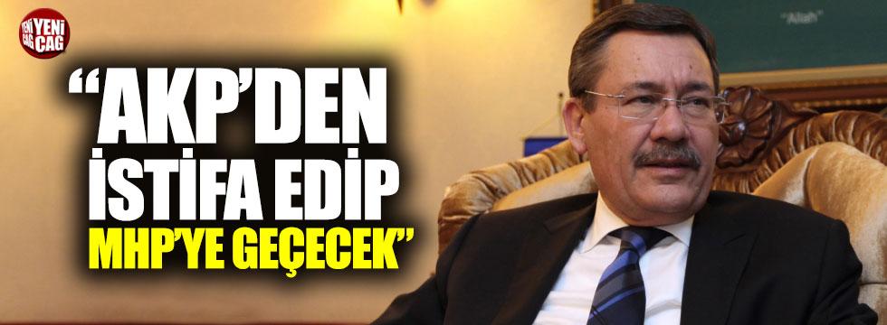 """""""Gökçek AKP'den istifa edip MHP'ye geçecek"""""""
