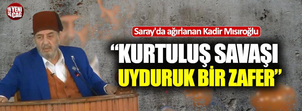 """Kadir Mısıroğlu'ndan Kurtuluş Savaşı yorumu: """"Uyduruk zafer"""""""