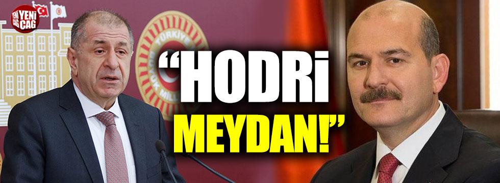 İYİ Partili Ümit Özdağ'dan, İçişleri Bakanı Soylu'ya hodri meydan