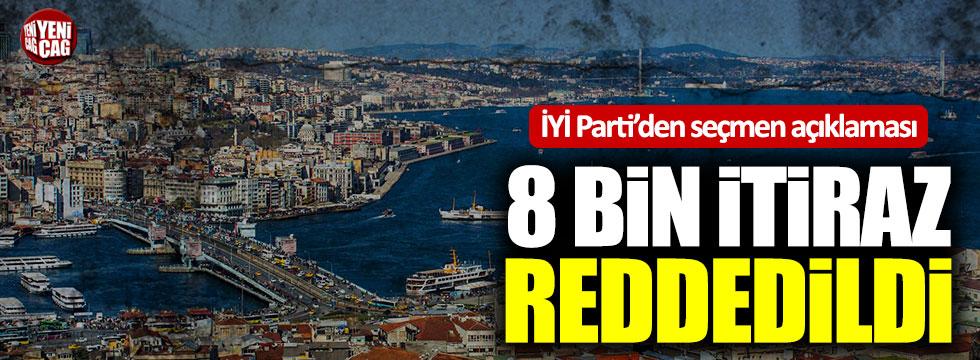 İYİ Parti açıkladı: 8 bin itiraz reddedildi!