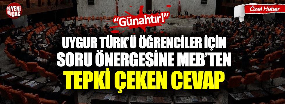 Uygur Türk'ü öğrenciler için soru önergesine MEB'ten tepki çeken cevap