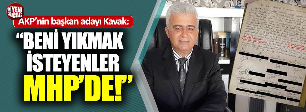 """AKP'li aday: """"Beni yıkmak isteyenler MHP'de"""""""