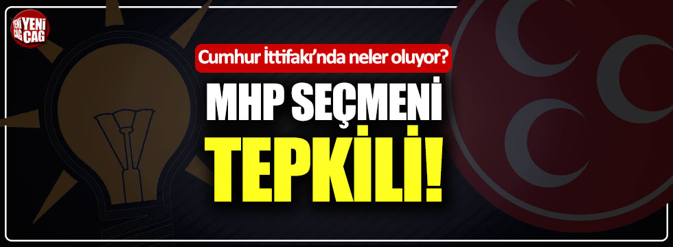 MHP seçmeninden Cumhur İttifakı tepkisi
