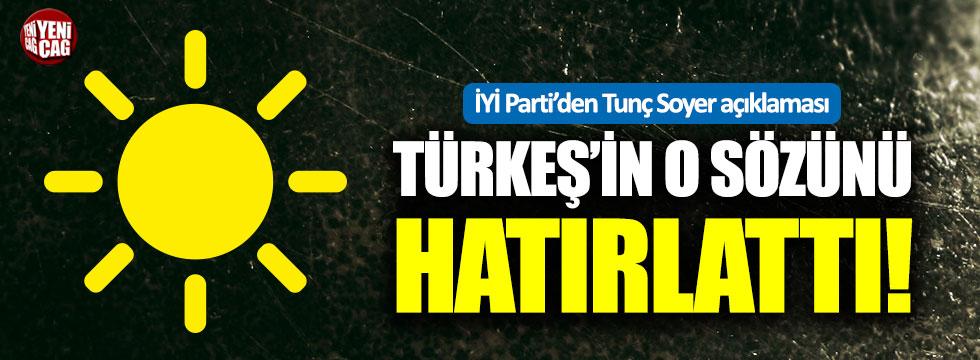 İYİ Parti'den Tunç Soyer açıklaması: Alparslan Türkeş'in sözü ile yanıt geldi