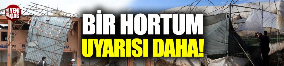 Antalya için bir hortum uyarısı daha!