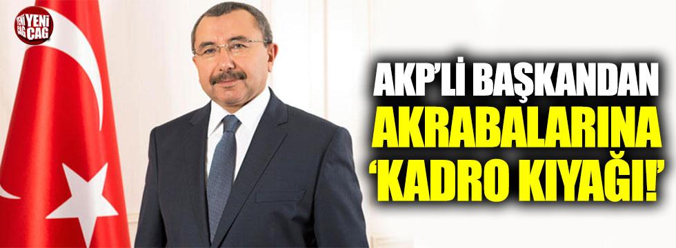 AKP'li belediye başkanından akrabalarına 'kadro kıyağı'