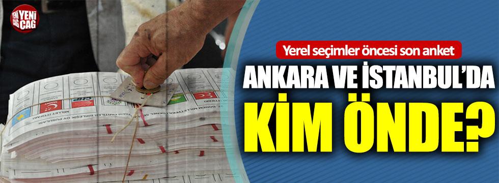 Yerel seçimler öncesi son anket: Ankara ve İstanbul'da kim önde?