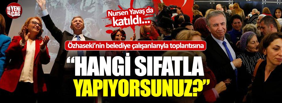 """Mansur Yavaş'tan Mehmet Özhaseki'ye: """"Hangi sıfatla yapıyorsunuz?"""""""