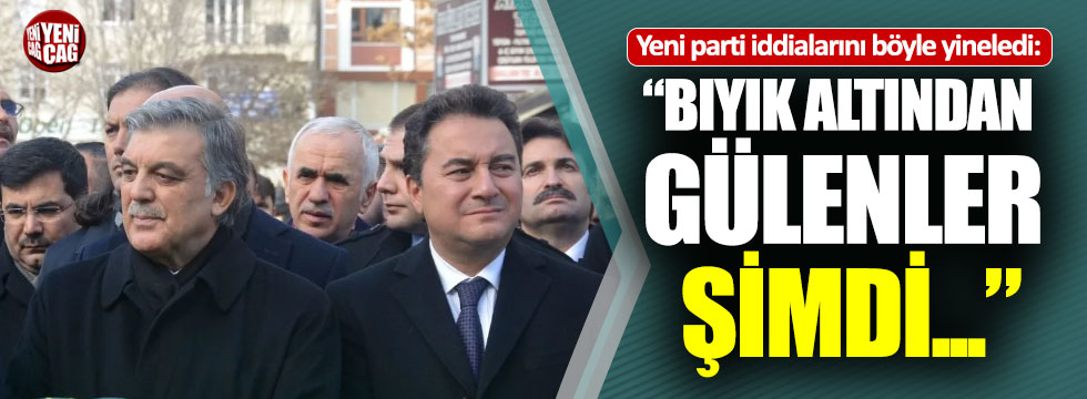 Abdullah Gül ve Ali Babacan için bir yeni parti açıklaması daha