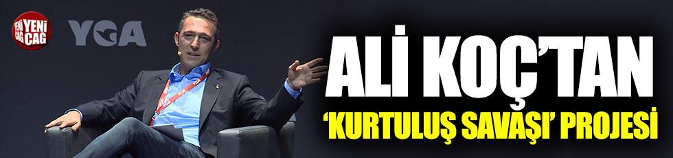 Fenerbahçe Başkanı Ali Koç'tan 'Kurtuluş Savaşı' projesi