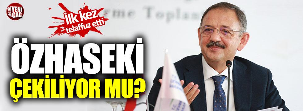 """Mehmet Özhaseki: """"Tehdit varsa aday çekilecek"""""""