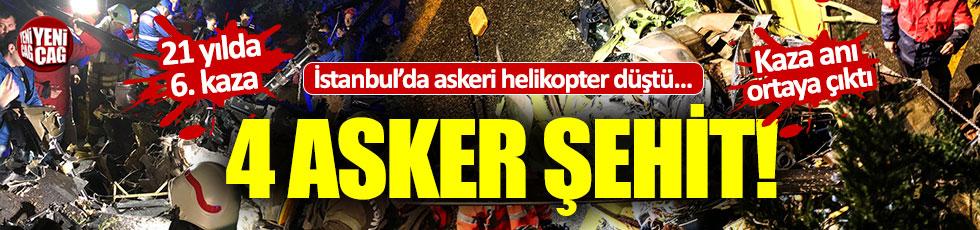 İstanbul'da askeri helikopter düştü: 4 asker şehit