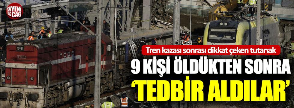 Tren kazası sonrası dikkat çeken tutanak: 9 kişi öldükten sonra 'tedbir aldılar
