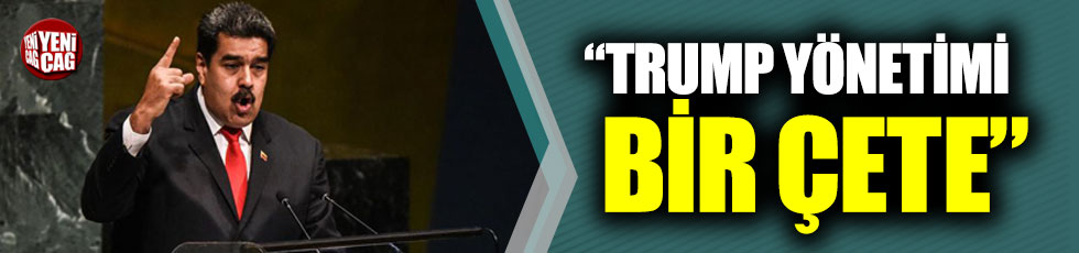"Madoro: ""Trump yönetimi bir çete"""