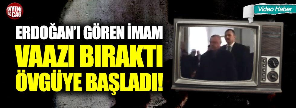 Erdoğan'ı gören imam, vaazı bıraktı övgüye başladı!