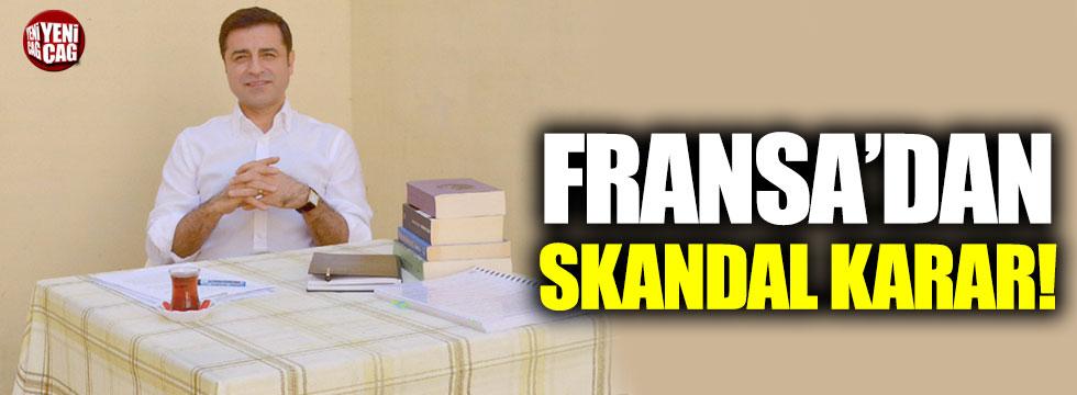 Fransa'dan skandal Demirtaş kararı
