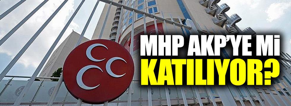 MHP AKP'ye mi katılıyor?