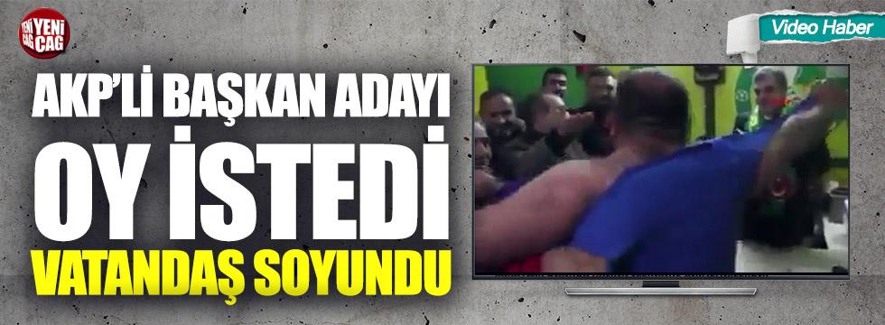 AKP'li başkan adayı oy istedi vatandaş soyundu!