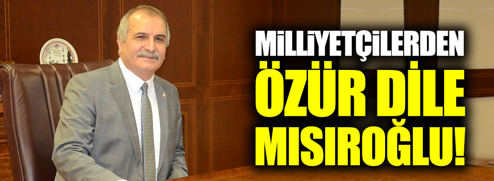 """İYİ Partili Ahmet Çelik: """"Milliyetçilerden özür dile Mısıroğlu!"""""""