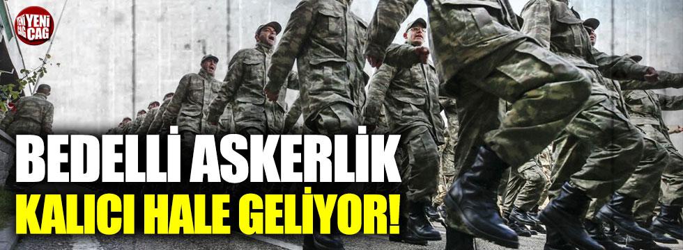 """Cumhurbaşkanı Erdoğan: """"Bedelli askerlik kalıcı olacak"""""""
