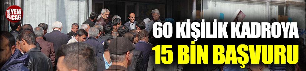 Rize'de 60 kişilik kadroya 15 bin başvuru