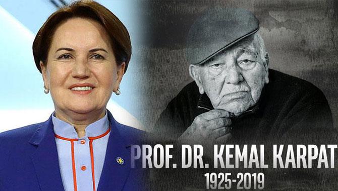 Akşener'den Kemal Karpat'a taziye paylaşımı