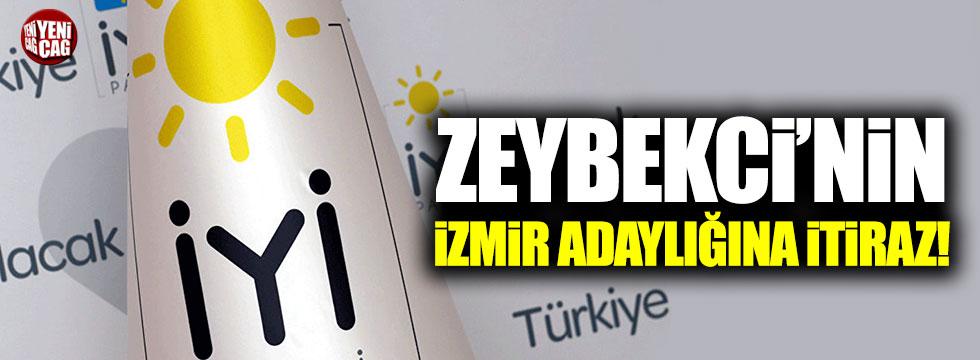 İYİ Parti'den Zeybekci'nin İzmir adaylığına itiraz